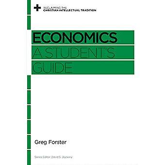 Nationalekonomi: en student ' s guide (återvinna den kristna intellektuella traditionen)