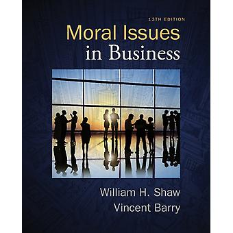 Moral Issues in Business (Paperback) by Shaw William H. Barry Vincent