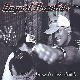 August Premier - fyrværkeri & alkohol [CD] USA import