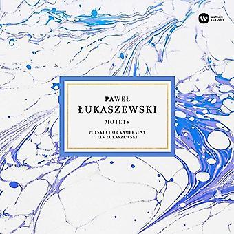 Lukaszewski, Pawel / Lukaszewski, Jan / Polski Chor Kameralny - Pawel Lukaszewski: motetter [CD] USA import