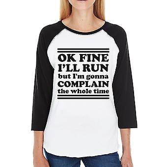 Run Complain Womens Baseball Tee Funny Exercise Raglan T-Shirt