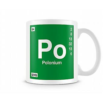 Element Symbol 084 Po - Polonium Printed Mug