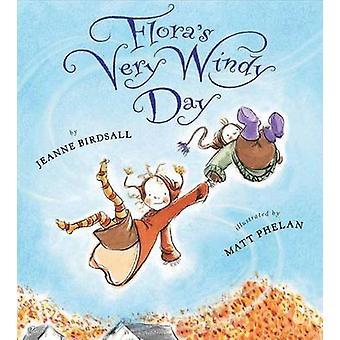Flora's Very Windy Day by Jeanne Birdsall - 9780547994857 Book