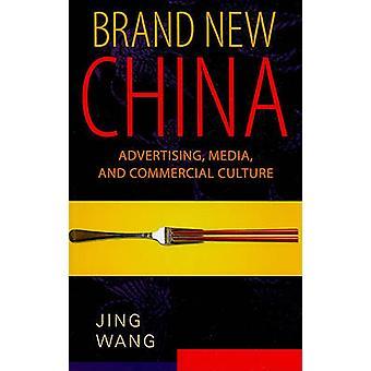 Brand nye Kina - reklame - Media- og kommercielle kultur af Jing