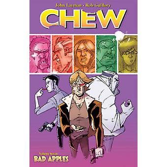 Chew - Volume 7  - Bad Apples by John Layman - Rob Guillory - 978160706