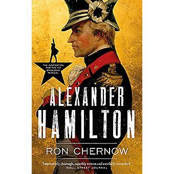 Alexander Hamilton by Ron Chernow - 9781786691309 Book