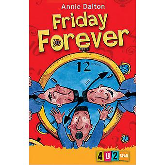 Friday Forever by Annie Dalton - Brett Hudson - 9781842992838 Book