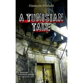 Un conte tunisien par Hassouna Mosbahi - Max Weiss - livre 9789774164804