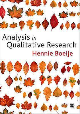 Analysis in Qualitative Research by Hennie Boeije - 9781847870070 Book