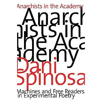 Anarchists in the Academy - Machines and Free Readers in Experimental