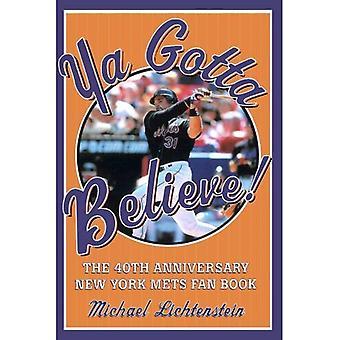 YA täytyy uskoa!: 40 vuotta New York Mets Fan kirja