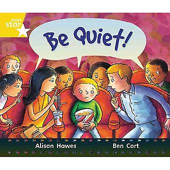 Rigby Star Guided Year 1: Yellow Level: Be Quiet! Pupil Book (Single)