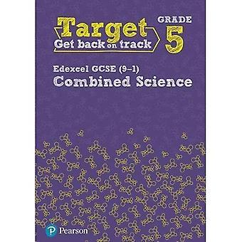 Target Grade 5 Edexcel GCSE (9-1) Combined Science� Intervention Workbook (Science Intervention)