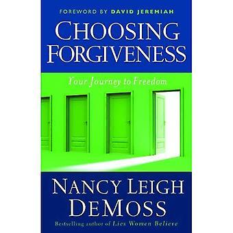 Att välja förlåtelse: Din resa till frihet