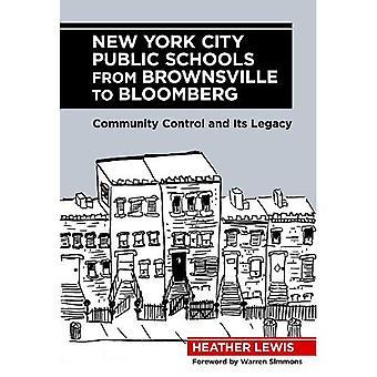 Écoles publiques de New York City de Brownsville à Bloomberg: contrôle de la communauté et de son héritage