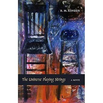 The Universe Playing Strings: A Novel
