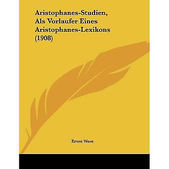 Aristófanes-Studien, ALS Vorlaufer Eines Aristófanes-Lexikons (1908)