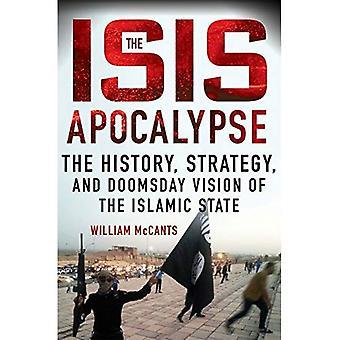 ISIS Apocalypse: Historie, strategi, og dommedag visjon av islamske staten