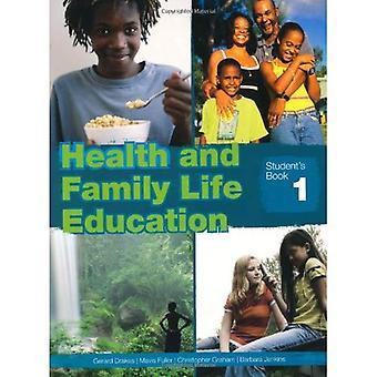 Gesundheit und Familie Bildung: Schülerheft 1