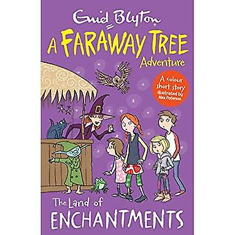 The Land of Enchantments: A Faraway Tree Adventure