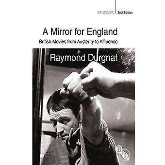 A Mirror for England: British Movies from Austerity to Affluence