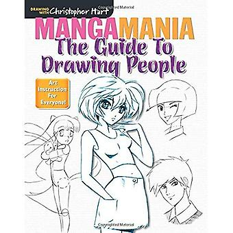 MANGAMANIA: the Guide to Drawing People (Drawing with Christopher Hart series)