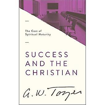 Framgång och kristen: kostnaden för andlig mognad