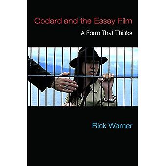 Godard and the Essay Film:� A Form That Thinks