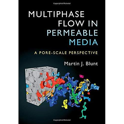 Multiphase Flow in Permeable Media  A Pore-Scale Perspective