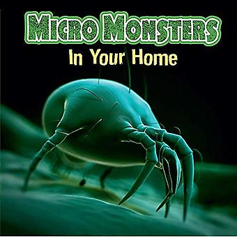 Micro Monsters: In the Home (Micro Monsters)