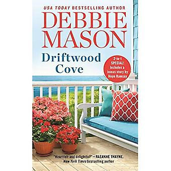 Driftwood Cove: Two stories� for the price of one (Harmony Harbor)