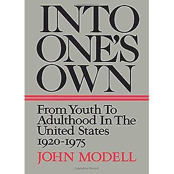 In einem eigenen - von der Jugend bis ins Erwachsenenalter in den Vereinigten Staaten - 1920-1