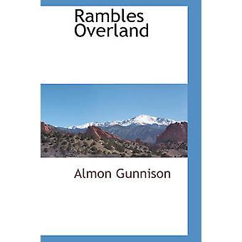 Rambles Overland by Gunnison & Almon