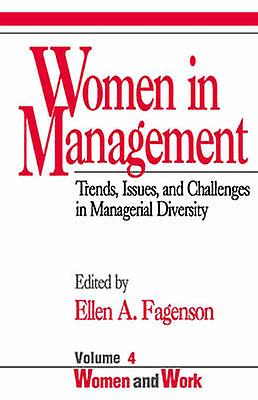 Femmes in ManageHommest Trends Issues and Challenges in Managerial Diversity by Fagenson & Ellen A.