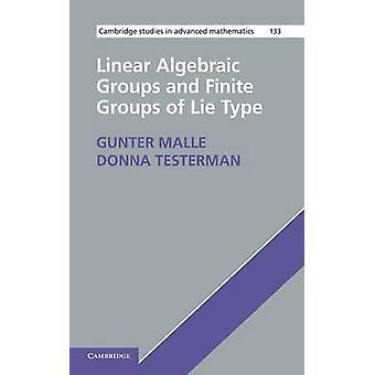 Lineær algebraisk og begrensede grupper av løgn Type av Malle & Gunter