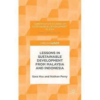 Lektioner i hållbar utveckling från Malaysia och Indonesien av Hsu & Sara