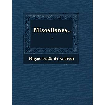 Miscellanea... by Miguel Leitao De Andrada
