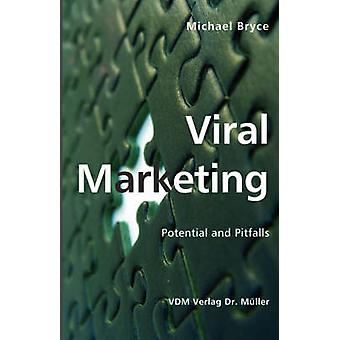 Potencial de Marketing viral e armadilhas por Bryce & Michael