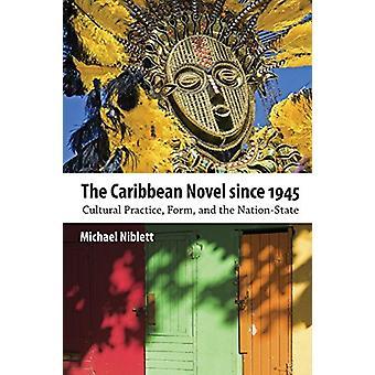 Der Karibik Roman seit 1945 - kulturelle Praxis - bilden- und die Na