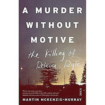 Un meurtre sans motif: le meurtre de Rebecca Ryle