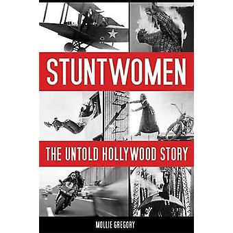 Stuntwomen - The Untold Story Hollywood par Stuntwomen - le Holl indicible