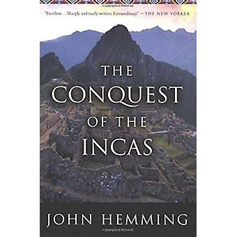 The Conquest of the Incas by John Hemming - 9780156028264 Book