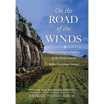 On the Road of the Winds - An Archaeological History of the Pacific Is