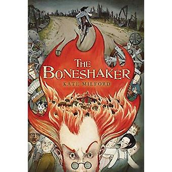 The Boneshaker by Kate Milford - Andrea Offermann - 9780547550046 Book