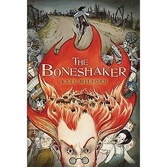 The Boneshaker by Kate Milford - Andrea Offermann - 9780547550046 Book