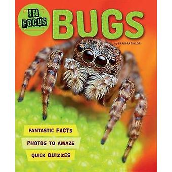 In Focus - Bugs by Barbara Taylor - 9780753473467 Book