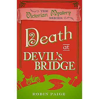 Death at Devil's Bridge by Robin Paige - 9780857300195 Book