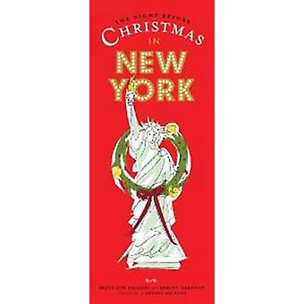 The Night Before Christmas in New York by Betty Lou Phillips - Roblyn