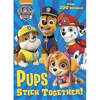 Pups Stick Together! (Paw Patrol) by Golden Books - 9781524768775 Book