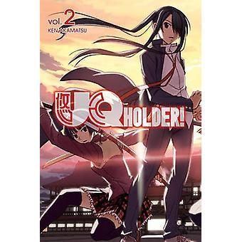 UQ Holder Volume 2 by Ken Akamatsu - 9781612629353 Book